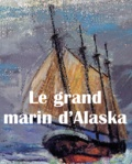Russ Hofvendahl - Le grand marin d'Alaska.