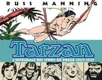 Russ Manning - Tarzan L'intégrale des Newspaper Strips Volume 1 : 1967-1969.
