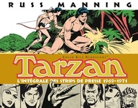 Russ Manning - Tarzan L'intégrale des Newspaper Strips Volume 2 : 1969-1971.