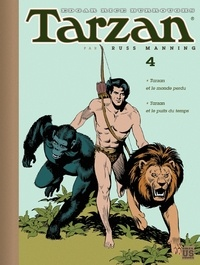 Russ Manning - Tarzan Tome 4 : Tarzan et le monde perdu ; Tarzan et le puits du temps.