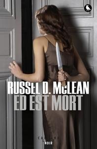 Russel D McLean - Ed est mort.