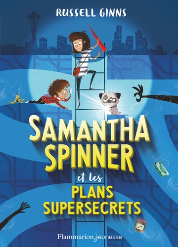Russel Ginns - Samantha Spinner et les plans supersecrets.