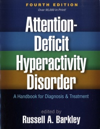Russell A. Barkley - Attention-deficit hyperactivity disorder - A handobook for diagnosis and treatment.