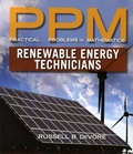 Russell B DeVore - Practical Problems in Mathematics for Renewable Energy Technicians.