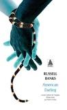 Russell Banks - American Darling.