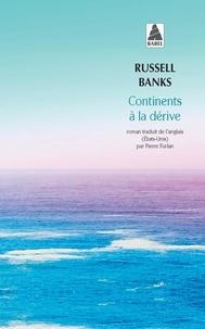 Russell Banks - Continents à la dérive.