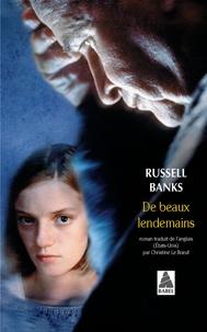 Russell Banks - De beaux lendemains.
