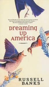 Russell Banks - Dreaming up America.