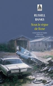 Télécharger gratuitement le livre électronique pdf Sous le règne de Bone DJVU MOBI par Russell Banks 9782742708581 en francais