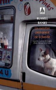 Russell Banks - Un membre permanent de la famille.