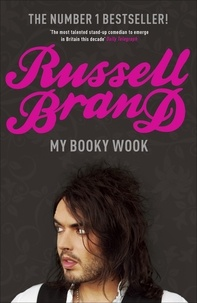 Russell Brand - My Booky Wook.