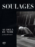 Russell Connor - Pierre Soulages - Au-delà du noir.
