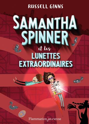 Samantha Spinner  Samantha Spinner et les lunettes extraordinaires
