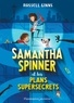 Russell Ginns - Samantha Spinner  : Samantha Spinner et les plans supersecrets.
