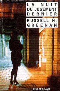 Russell-H Greenan - La nuit du jugement dernier.