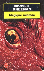 Russell-H Greenan - Magique micmac.