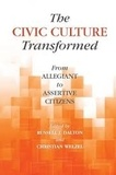 Russell J. Dalton et Christian Welzel - The Civic Culture Transformed - From Allegiant to Assertive Citizens.