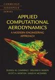Russell M. Cummings et William H. Mason - Applied Computational Aerodynamics - A Modern Engineering Approach.
