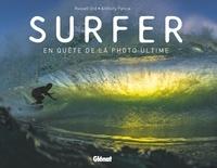 Ebook au format txt téléchargement gratuit Surfer  - En quête de la photo ultime par Russell Ord, Anthony Pancia 9782344037669