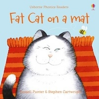 Téléchargez des ebooks gratuits scribd Fat Cat on a Mat - Phonics Readers (Litterature Francaise) par Russell Punter, Stephen Cartwright