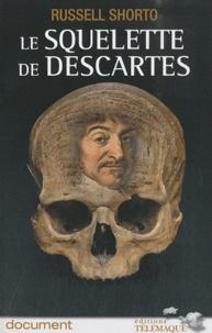 Galabria.be Le squelette de Descartes - Une histoire d'os sur le conflit entre la foi et la raison Image