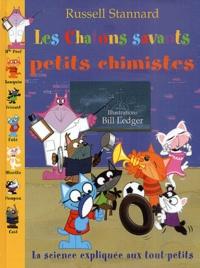 Russell Stannard - Les chatons savants petits chimistes. - La science expliquée aux tout-petits.