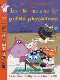 Russell Stannard - Les chatons savants petits physiciens. - La science expliquée aux tout-petits.