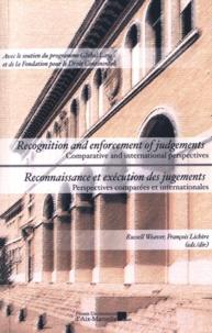 Russell Weaver et François Lichère - Reconnaissance et exécution des jugements - Perspectives comparées et internationales.