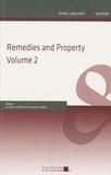 Russell Weaver et François Lichère - Remedies and Property - Volume 2.