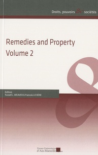 Russell Weaver et François Lichère - Remedies and Property - Volume 2.