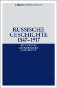 Russische Geschichte 1547 - 1917.