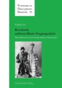 Russlands unbrauchbare Vergangenheit - Nationalismus und Außenpolitik im Zarenreich.