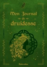 Rustica - Mon journal de druidesse.