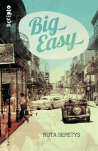 Ruta Sepetys - Big Easy.