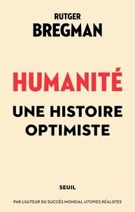 Rutger Bregman - Humanité - Une histoire optimiste.
