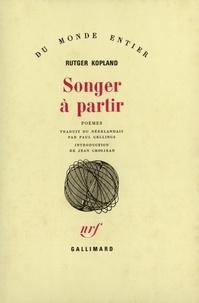 Rutger Kopland - Songer à partir - Poèmes.