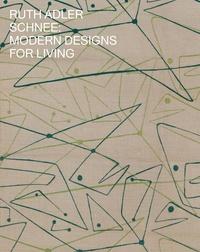 Ruth Adler Schnee - Modern designs for living.