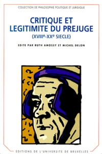 Ruth Amossy - Critique et légitimité du préjugé (XVIIIe-XXe siècle) - Colloque, Université de Tel Aviv, 1997.