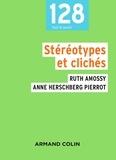 Ruth Amossy et Anne Herschberg Pierrot - Stéréotypes et clichés - Langue, discours, société.