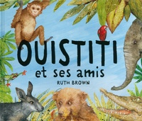 Ruth Brown - Ouistiti et ses amis.