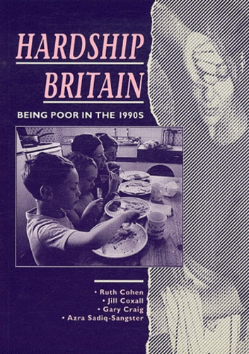 Ruth Cohen - Hardship in Britain - Being poor in 1900s.