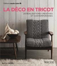 Ruth Cross - La déco en tricot - 24 réalisations créatives et contemporaines.