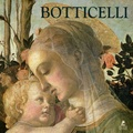 Ruth Dangelmaier - Sandro Botticelli - Peintre de la beauté.