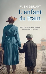 Ruth Druart - L'enfant du train.