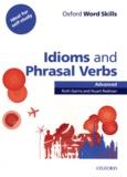 Ruth Gairns et Stuart Redman - Idioms and phrasal verbs - Advanced.