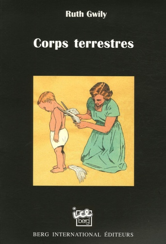 Ruth Gwily - Corps terrestres.