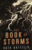 Ruth Hatfield - The Book of Storms.