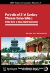 Ruth Hayhoe et Jun Li - Portraits of 21st Century Chinese Universities - In the Move to Mass Higher Education.