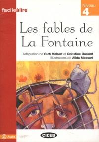 Ruth Hobart et Christine Durand - Les fables de La Fontaine.