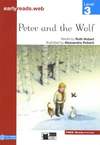 Ruth Hobart et Alessandra Roberti - Peter and the Wolf - Level 3.